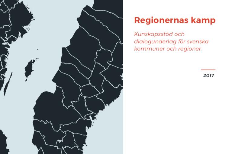 """Publikationen heter """"Regionernas kamp"""" en rapport som teknik och konsultföretaget WSP har utfört."""