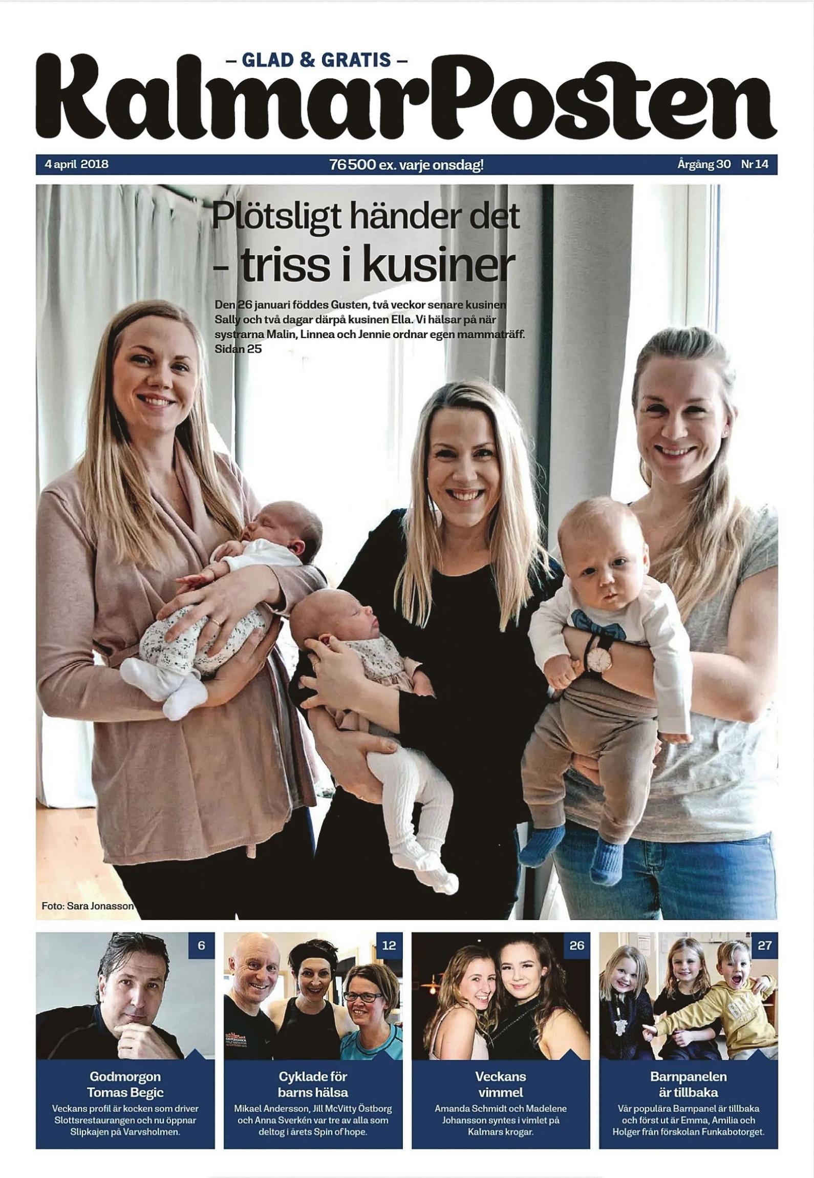 """KalmarPosten den 4 april 2018 med systrarna och kusinerna i en vilsam """"bebisbubbla"""". – Man behövde aldrig känna sig ensam. Vi träffades nästan varje dag och mamma hade semester en dag i veckan och kom och umgicks med oss, inns systrarna Jennie, Linnea och Malin om föräldraledigheten."""