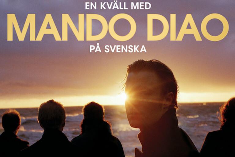 Mando Diao kommer till Kalmar – om det går