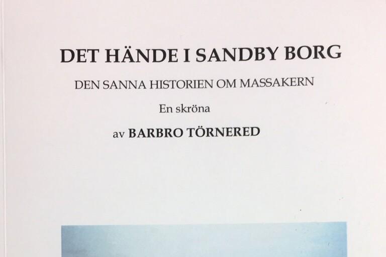 Ny bok berättar historien om Sandby borg